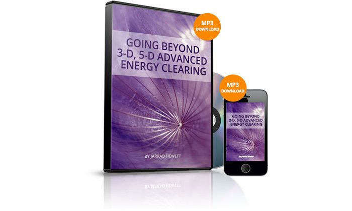 Going Beyond 3D, 5D Advanced Energy Clearing Journey by Jarrad Hewett