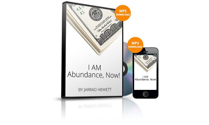 I AM Abundance, NOW! by Jarrad Hewett